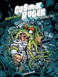 Cosmik Roger. Volume 1,