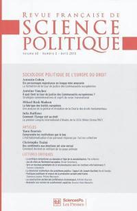 Revue française de science politique. n° 60-2, Sociologie politique de l'Europe du droit