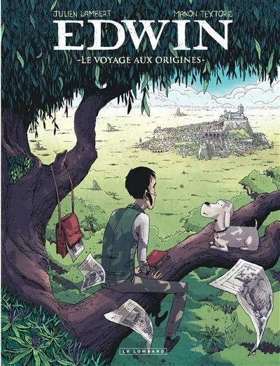 Edwin, Le voyage aux origines