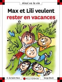 Max et Lili veulent rester en vacances