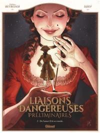 Liaisons dangereuses. Volume 2, De l'amour & de ses remèdes