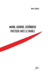 Mann, Adorno, Schönberg