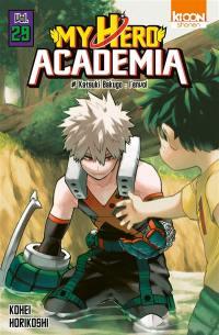 My hero academia. Volume 29, Katouki Bakugo