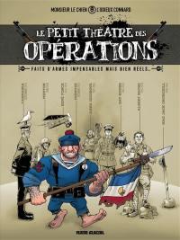 Le petit théâtre des opérations. Volume 1,