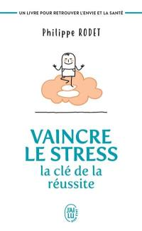 Vaincre le stress