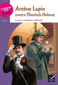 Arsène Lupin contre Sherlock Holmes : cycle 3