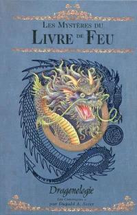 Dragonologie, les chroniques. Volume 2, Les mystères du livre de feu