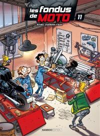 Les fondus de moto. Volume 11,