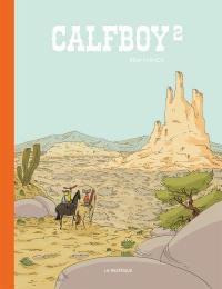 Calfboy, n° 2, Calfboy 2
