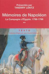 Mémoires de Napoléon. Volume 2, La campagne d'Egypte, 1798-1799