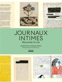Journaux intimes : raconter la vie
