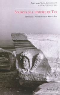 Sources de l'histoire de Tyr, Textes de l'Antiquité et du Moyen Age