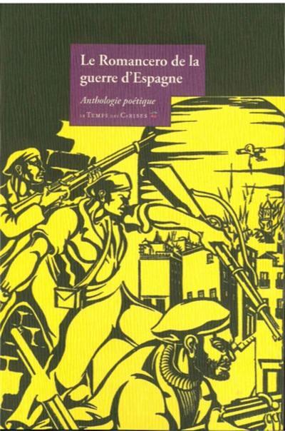 Le romancero de la guerre d'Espagne : anthologie poétique