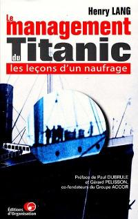Le management du Titanic