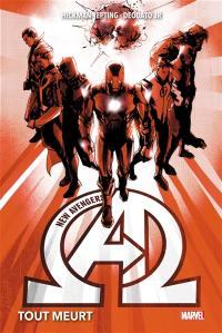 New Avengers. Volume 1, Tout meurt