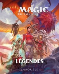Magic : the gathering : légendes