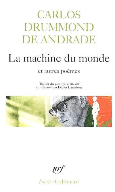 La machine du monde : et autre poèmes