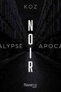 Apocalypse, Noir
