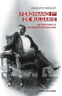 Ferdinand Ier de Bulgarie