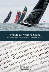 Prélude littéraire au Vendée Globe