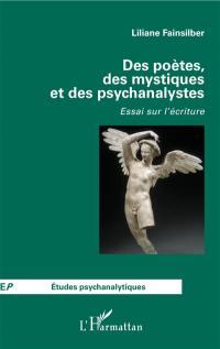 Des poètes, des mystiques et des psychanalystes