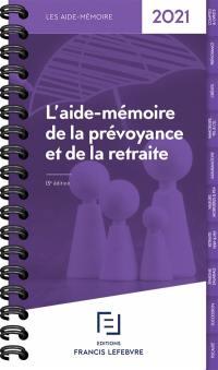 L'aide-mémoire de la prévoyance et de la retraite