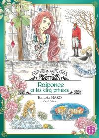 Contes imaginaires, Raiponce et les cinq princes