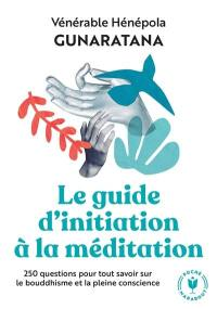 Le guide d'initiation à la méditation