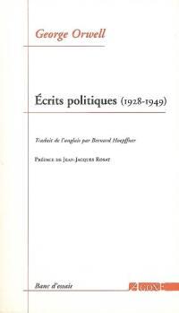 Ecrits politiques (1928-1949)