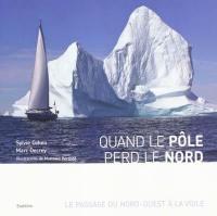 Quand le pôle perd le nord
