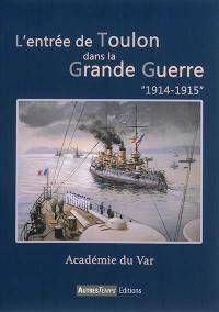 L'entrée de Toulon dans la Grande Guerre