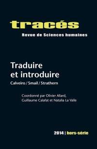 Tracés, hors série. n° 2014, Traduire et introduire