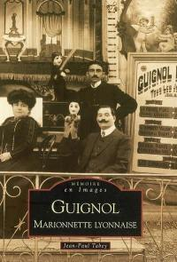 Guignol, marionnette lyonnaise