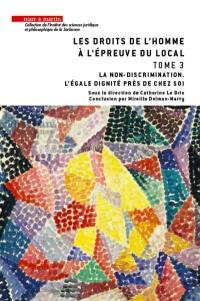 Les droits de l'homme à l'épreuve du local. Volume 3, La non-discrimination