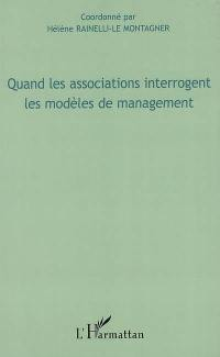 Quand les associations interrogent les modèles de management
