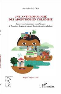 Une anthropologie des adoptions en Colombie