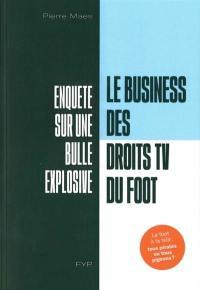 Le business des droits TV du foot
