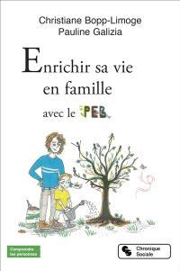Enrichir sa vie en famille avec le PEB
