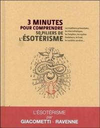 3 minutes pour comprendre 50 piliers de l'ésotérisme