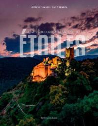 Les châteaux forts d'Alsace sous les étoiles