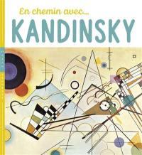 En chemin avec... Kandinsky