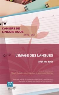 Cahiers de linguistique. n° 45-1, L'image des langues