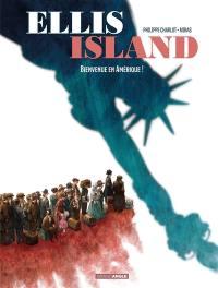 Ellis Island. Volume 1,