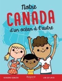 Notre Canada