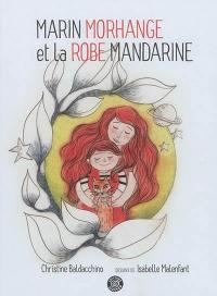 Marin Morhange et la robe mandarine