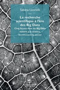 La recherche scientifique à l'ère des big data
