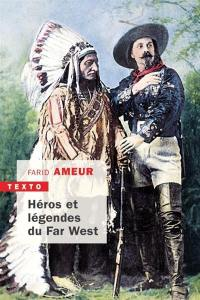 Héros et légendes du Far West