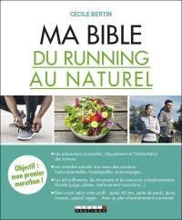 Ma bible du running au naturel