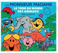 Le tour du monde des Monsieur Madame, Le tour du monde des animaux