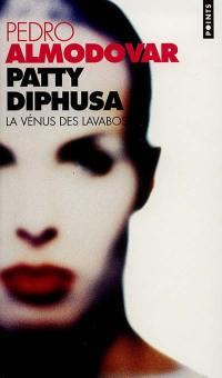Patty Diphusa, la Vénus des lavabos